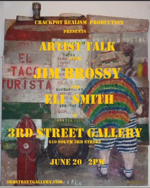 Artist Talk with Jim Brossy and Eli Smith — 3rd Street Gallery